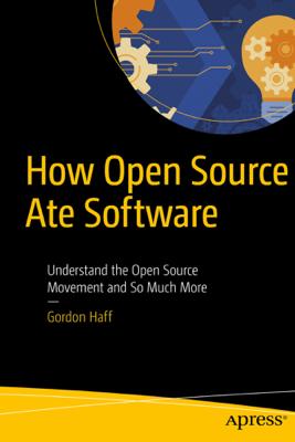 How Open Source Ate Software - Gordon Haff