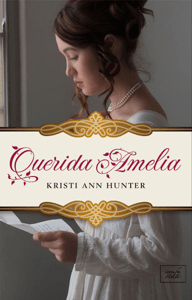 Querida Amelia (Hawthorne House-0.5) - Kristi Ann Hunter pdf download