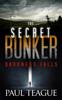 Paul Teague - The Secret Bunker 1: Darkness Falls  artwork