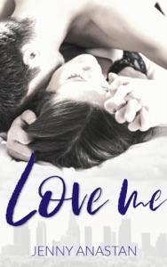 Love me - Jenny Anastan pdf download