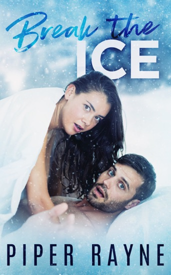 Break the Ice by Piper Rayne PDF Download