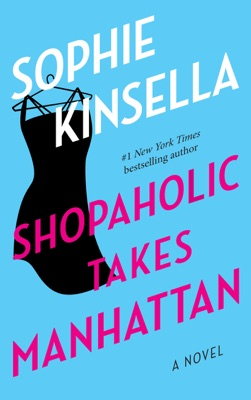 Shopaholic Takes Manhattan - Sophie Kinsella pdf download