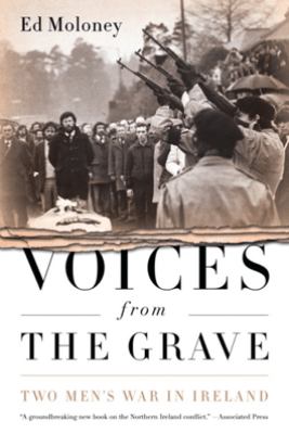 Voices from the Grave - Ed Moloney