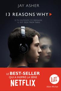 13 Reasons Why (Treize raisons - Édition série télé) - Nathalie Peronny & Jay Asher pdf download