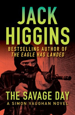 The Savage Day - Jack Higgins pdf download
