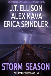 Storm Season - J.T. Ellison, Alex Kava & Erica Spindler pdf download