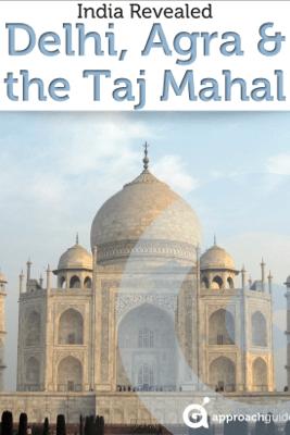 India Revealed: Delhi, Agra, & the Taj Mahal - Approach Guides, David Raezer & Jennifer Raezer