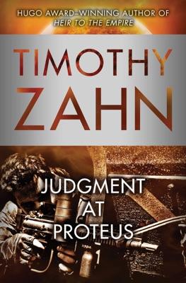 Judgment at Proteus - Timothy Zahn pdf download