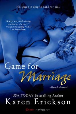 Game for Marriage - Karen Erickson pdf download