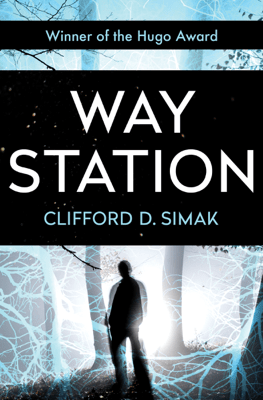 Way Station - Clifford D. Simak pdf download
