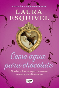 Como agua para chocolate (Como agua para chocolate 1) - Laura Esquivel pdf download