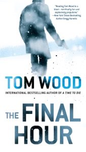 The Final Hour - Tom Wood pdf download