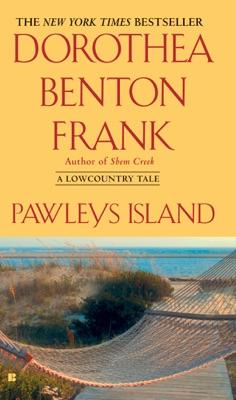 Pawleys Island - Dorothea Benton Frank pdf download