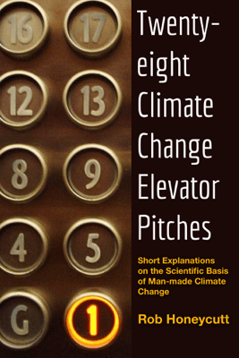 28 Climate Change Elevator  Pitches - Rob Honeycutt