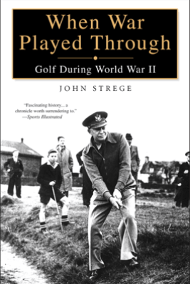 When War Played Through - John Strege