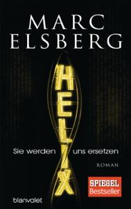 HELIX - Sie werden uns ersetzen - Marc Elsberg pdf download