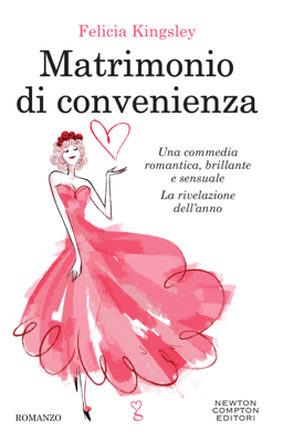 Matrimonio di convenienza - Felicia Kingsley pdf download