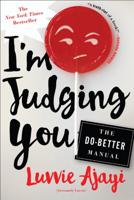 I'm Judging You - Luvvie Ajayi