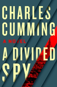 A Divided Spy - Charles Cumming pdf download