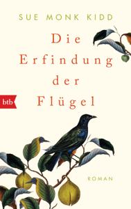 Die Erfindung der Flügel - Sue Monk Kidd pdf download