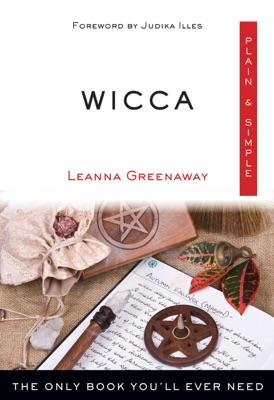 Wicca Plain & Simple - Leanna Greenaway & Judika Illes pdf download