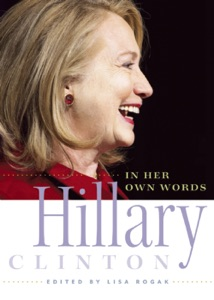 Hillary Clinton in Her Own Words - Lisa Rogak pdf download