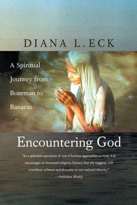 Encountering God - Diana L Eck