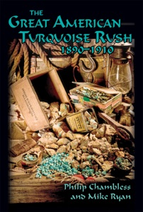 The Great American Turquoise Rush, 1890-1910 - Philip Chambless & Mike Ryan pdf download