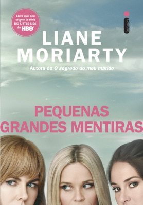 Pequenas Grandes Mentiras - Liane Moriarty pdf download