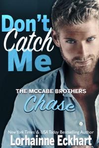 Don't Catch Me - Lorhainne Eckhart pdf download