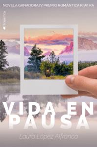 Vida en pausa - Laura López Alfranca pdf download
