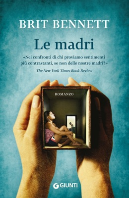 Le madri - Brit Bennett pdf download
