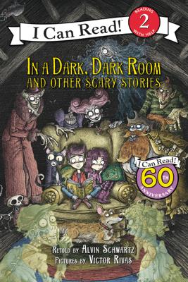 In a Dark, Dark Room and Other Scary Stories - Alvin Schwartz