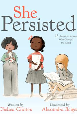 She Persisted - Chelsea Clinton & Alexandra Boiger