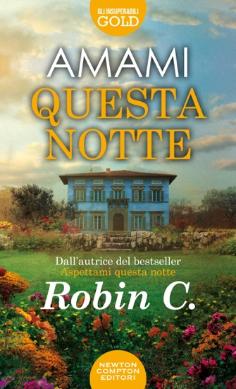 Amami questa notte by Robin C. PDF Download
