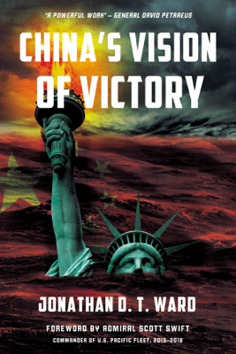 China's Vision of Victory - Jonathan D. T. Ward