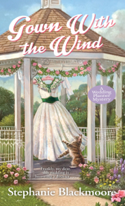 Gown with the Wind - Stephanie Blackmoore pdf download