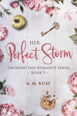 Her Perfect Storm - A. M. Kusi