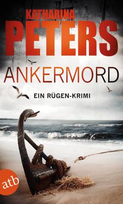 Ankermord - Katharina Peters pdf download