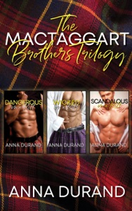 The MacTaggart Brothers Trilogy - Anna Durand pdf download