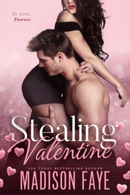 Stealing Valentine - Madison Faye pdf download