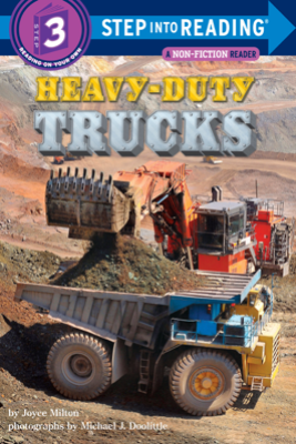 Heavy-Duty Trucks - Joyce Milton & Michael J Doolittle
