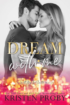 Dream With Me - Kristen Proby pdf download