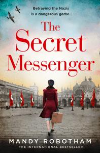 The Secret Messenger - Mandy Robotham pdf download