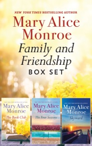 Family and Friendship Box Set - Mary Alice Monroe pdf download