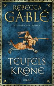 Teufelskrone - Rebecca Gablé pdf download