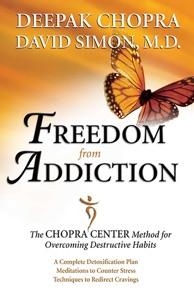 Freedom from Addiction - Deepak Chopra & David Simon pdf download