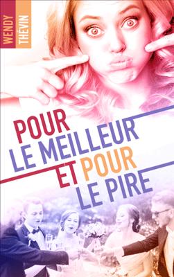 Pour le meilleur et pour le pire - Wendy Thévin pdf download