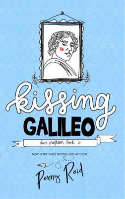 Kissing Galileo - Penny Reid pdf download