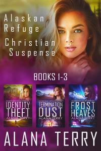 Alaskan Refuge Christian Suspense Series (Books 1-3) - Alana Terry pdf download